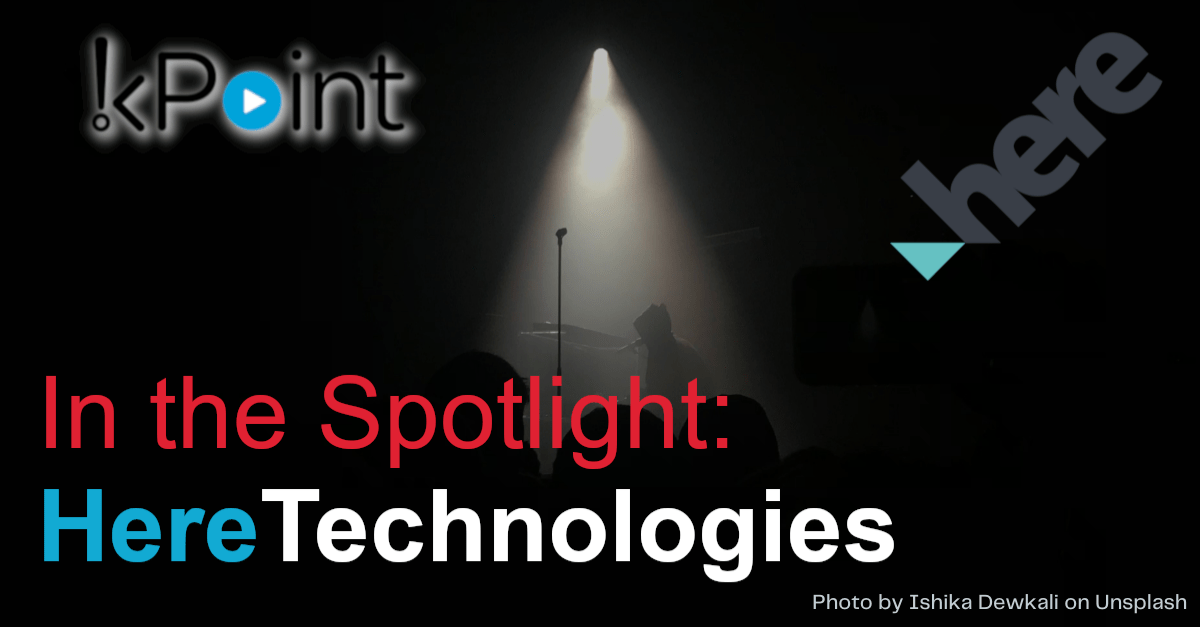 In the Spotlight - Here Technologies